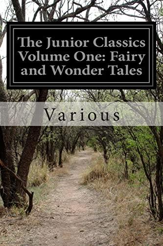 The Junior Classics Volume One: Fairy and: Various