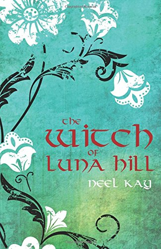 9781503132627: The Witch of Luna Hill (Volume 1)