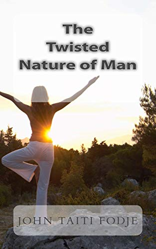 9781503134195: Twisted Nature of Man