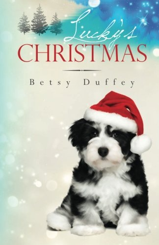 Lucky's Christmas: Betsy Duffey