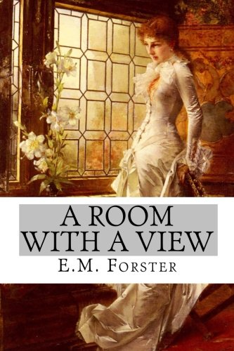 A Room with A View: Forster, E.M.