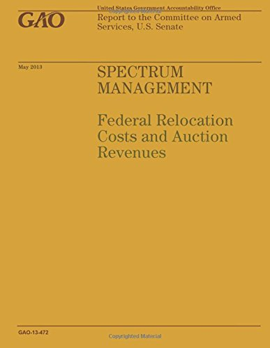 Spectrum Management: Federal Relocation Costs and Action Revenues: Government Accountability Office
