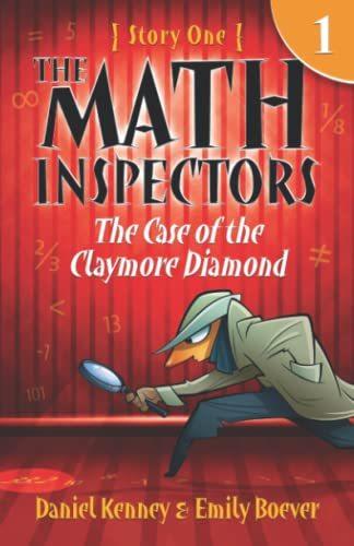 9781503136991: The Math Inspectors: Story One - The Case of the Claymore Diamond: Volume 1