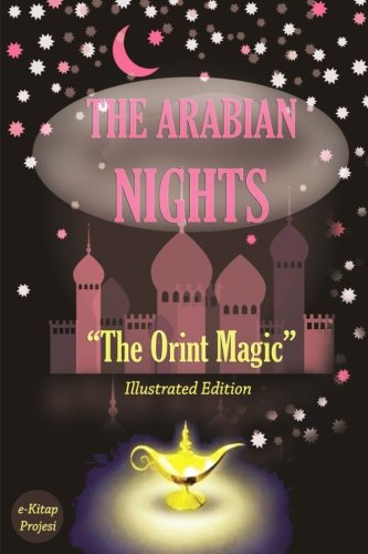 "The Arabian Nights: ""The Orient Magic"": Anonymous"