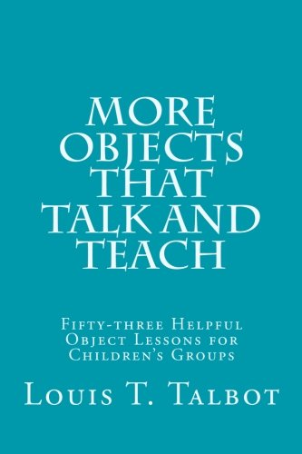 More Objects that Talk and Teach: Fifty-three: Louis T. Talbot