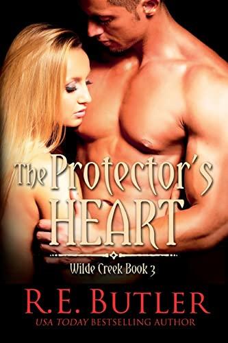 9781503142008: The Protector's Heart (Wilde Creek Three): 3