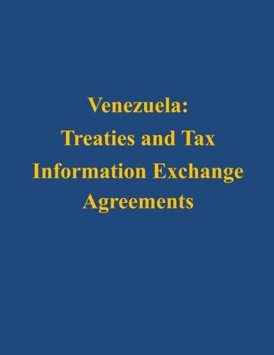 9781503142381: Venezuela: Treaties and Tax Information Exchange Agreements