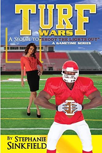 Turf Wars Gametime Series Volume 2: Stephanie M Sinkfield