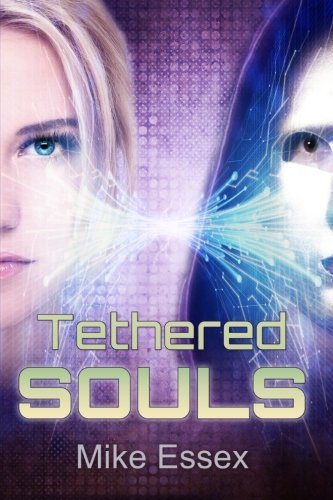 9781503148062: Tethered Souls (Tethered Twins) (Volume 2)
