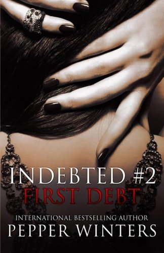 9781503149304: First Debt: 2 (Indebted)
