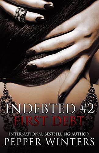 9781503149304: First Debt (Indebted) (Volume 2)