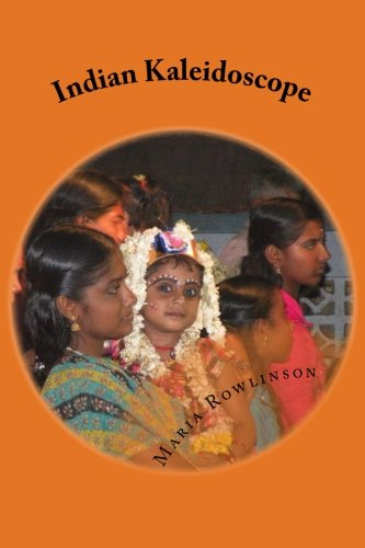 9781503151185: Indian Kaleidoscope: Up Close and Personal