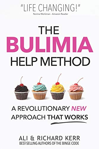 9781503151925: The Bulimia Help Method: A Revolutionary New Approach That Works