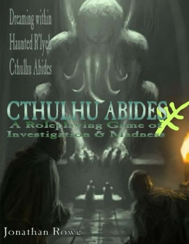9781503152557: Cthulhu Abides: A Roleplaying Game of Investigation & Madness