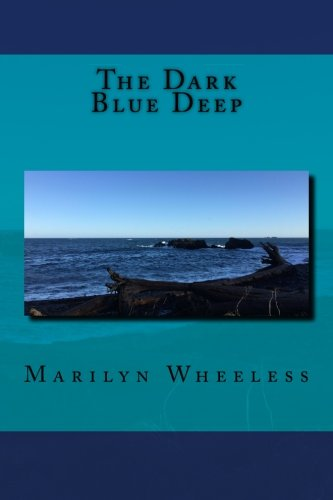 The Dark Blue Deep: Wheeless, Marilyn E
