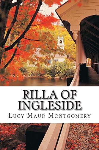 Rilla of Ingleside: Montgomery, Lucy Maud