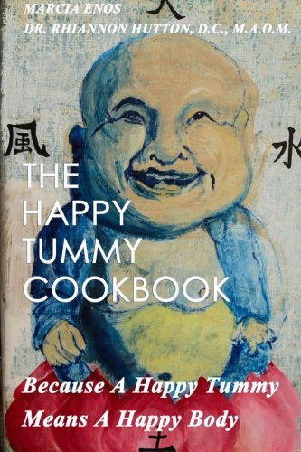 9781503161191: The Happy Tummy Cookbook: Because A Happy Tummy Means A Happy Body