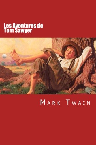 9781503162198: Les Aventures de Tom Sawyer (Catalan Edition)