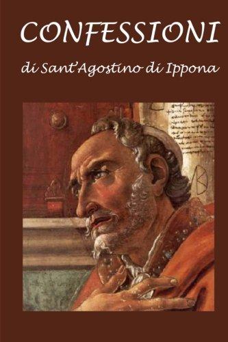 Confessioni (Italian Edition): di Ippona, Sant'Agostino