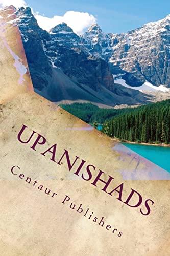 Upanishads: Los Secretos de La Antigua India: Centaur Publishers