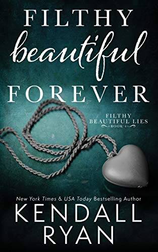 9781503165236: Filthy Beautiful Forever: Volume 4 (Filthy Beautiful Lies)