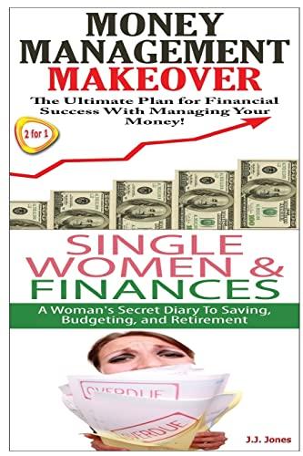 Money Management Makeover & Single Women & Finance: J. J. Jones