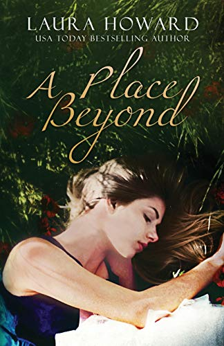 A Place Beyond (The Danaan Trilogy) (Volume 3): Howard, Laura