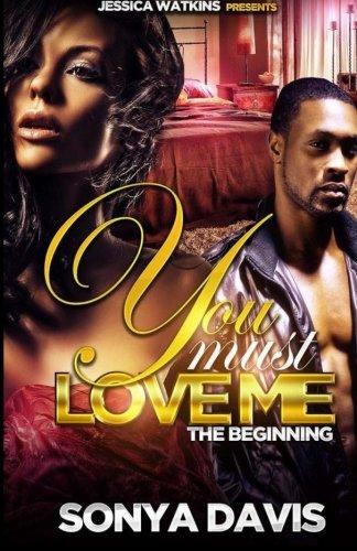 You Must Love Me: A Hood Love Story: Davis, Sonya