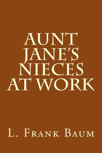 9781503175693: Aunt Jane's Nieces at Work