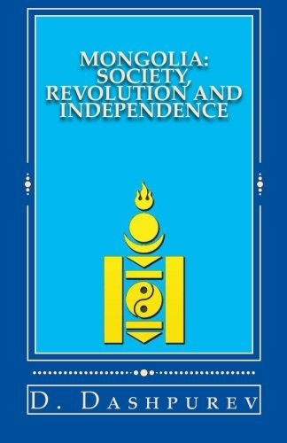 9781503176621: MONGOLIA: Society, Revolution and Independence