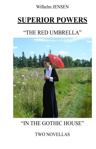 9781503179233: Superior Powers: The Red Umbrella/In the Gothic House