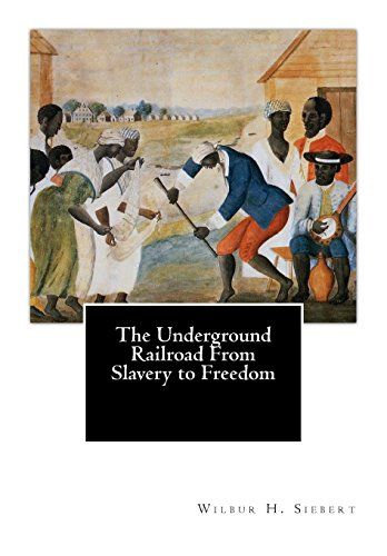 9781503185722: The Underground Railroad From Slavery to Freedom