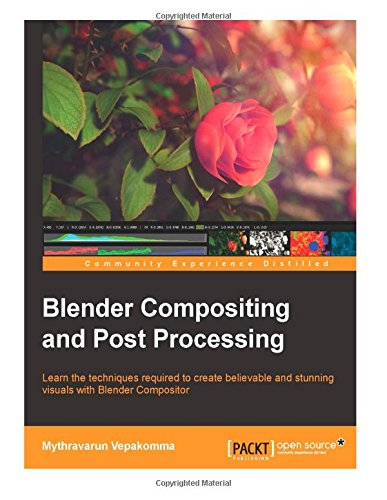 9781503186750: Blender Compositing and Post Processing