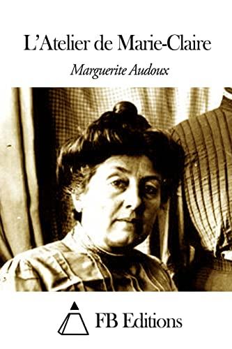 9781503190825: L'Atelier de Marie-Claire (French Edition)