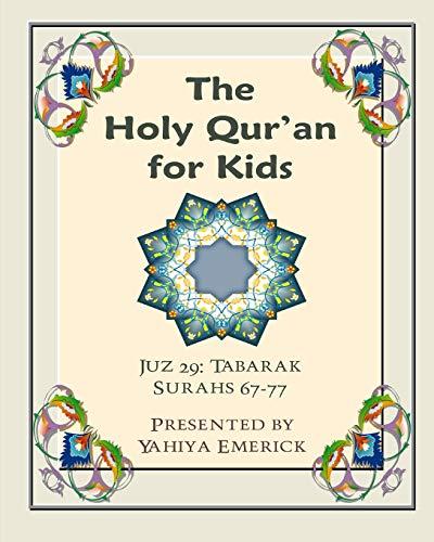 The Holy Qur'an for Kids - Juz: Emerick, Yahiya