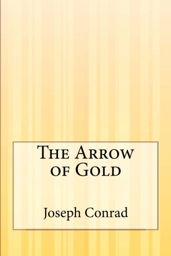 9781503195783: The Arrow of Gold