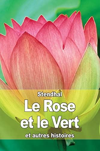 9781503195875: Le Rose et le Vert: et autres histoires (French Edition)