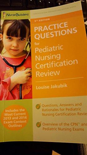 9781503198449: Practice Questions for Pediatric Nursing ...