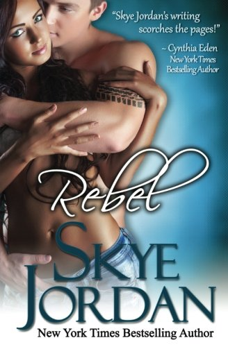 Rebel (Renegades) (Volume 2): Swan, Joan, Jordan,