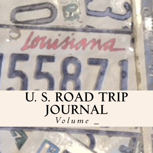 9781503201149: U. S. Road Trip Journal: Louisiana Cover (S M Road Trip Journals)