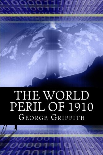 9781503201866: The World Peril of 1910