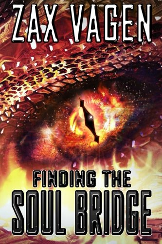 9781503203068: Finding the Soul Bridge (The Soul Fire saga) (Volume 1)