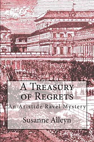 9781503203617: A Treasury of Regrets (Aristide Ravel Mysteries)