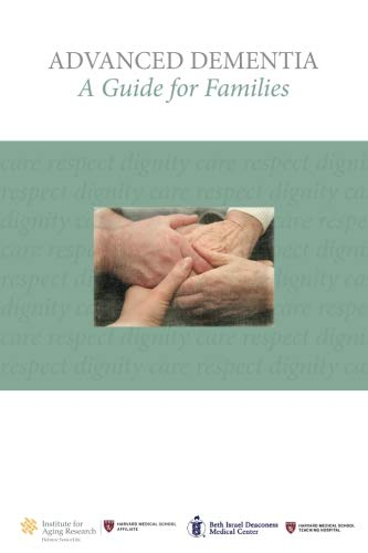9781503204379: Advanced Dementia: A Guide for Families