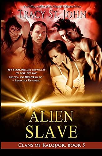 9781503204959: Alien Slave (Clans of Kalquor) (Volume 5)