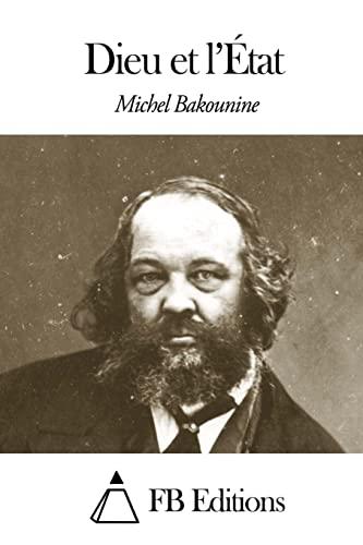 9781503206519: Dieu et l'État (French Edition)