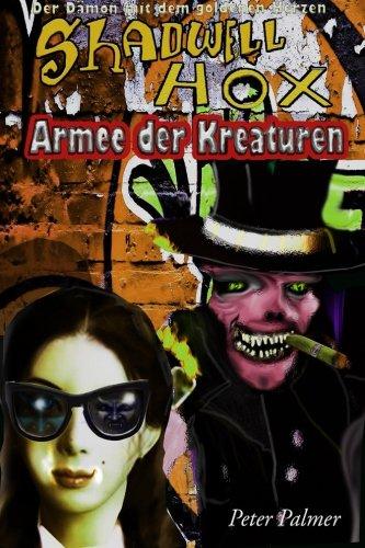 9781503208094: Shadwell Hox Der Dämon mit dem goldenen Herzen: Armee der Kreaturen (German Edition)