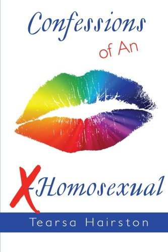 9781503209466: Confessions of An X-Homosexual