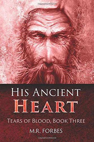 9781503215610: His Ancient Heart (Tears of Blood) (Volume 3)