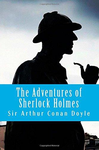 The Adventures of Sherlock Holmes: Conan Doyle, Sir Arthur